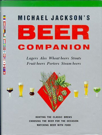 Michael Jacksons Beer Companion.  by  Michael James Jackson