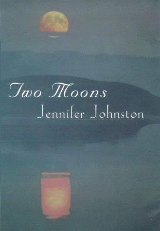 Two Moons Jennifer Johnston