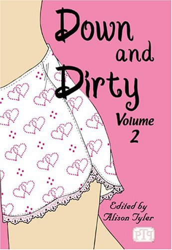 Down & Dirty, Vol. 2  by  Alison Tyler