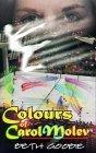 The Colors of Carol Molev  by  Beth Goobie