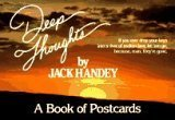 Deep Thoughts Book of Postcards  by  Jack Handey
