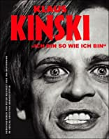 Klaus Kinski : ich bin so wie ich bin  by  Peter Reichelt