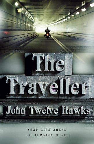 The Traveller (Fourth Realm, #1)  by  John Twelve Hawks