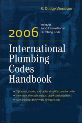 2006 International Plumbing Codes Handbook R. Dodge Woodson