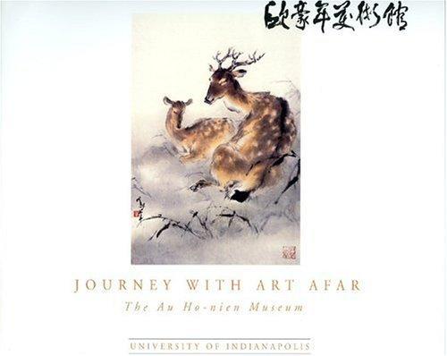 Journey with Art Afar: The Au Ho-Nien Museum  by  Master Au Ho-nien