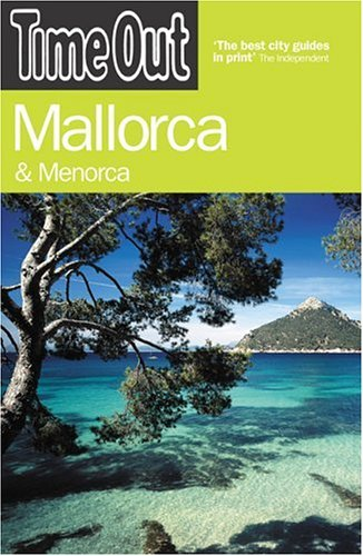 Time Out Mallorca: And Menorca  by  Time Out
