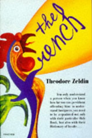 The French  by  Theodore Zeldin