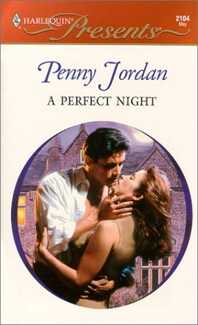 A Perfect Night (The Crightons) (Harlequin Presents, 2104)  by  Penny Jordan