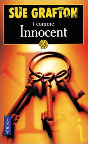 I Comme Innocent / I is for Innocent Sue Grafton