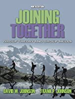 Joining together : group theory & group skills  by  David W. Johnson