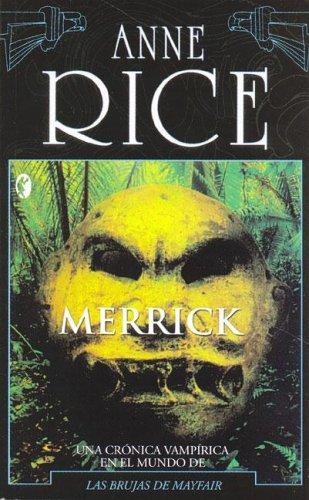 Merrick  by  Anne Rice