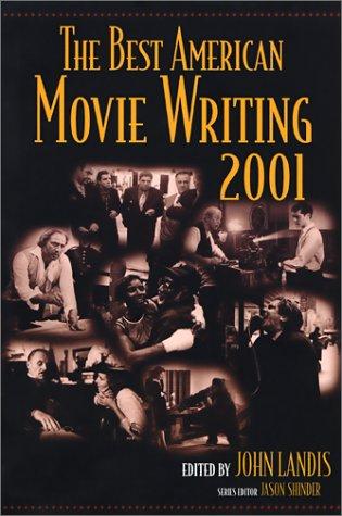 The Best American Movie Writing 2001  by  John Landis