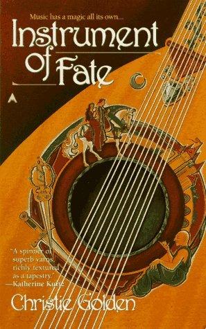 Instrument of Fate Christie Golden