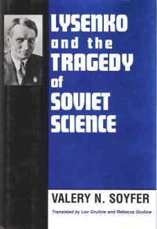 Lysenko and the Tragedy of Soviet Science Valery N. Soyfer