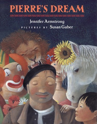 Pierres Dream  by  Jennifer Armstrong