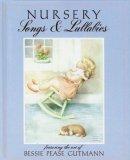 Nursery Songs & Lullabies Bessie P. Gutmann