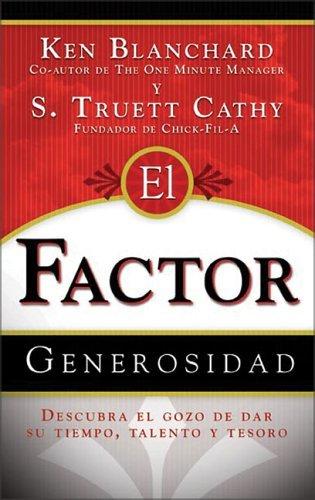 El Factor Generosidad  by  Kenneth H. Blanchard
