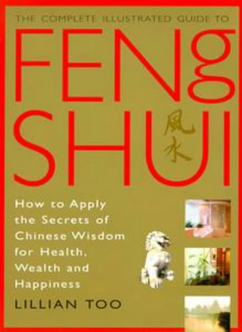 La Irresistible Magia Del Feng Shui/ Irresistible Feng Shui Magic: Magia Y Rituales Para El Amor, El Exito Y La Felicidad / Magic and Rituals for Love, Success and Happiness Lillian Too