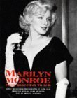 Marilyn Monroe: From Beginning to End: Newly Discovered Photographs Earl Leaf from the Michael Ochs Archives by Michael Ventura