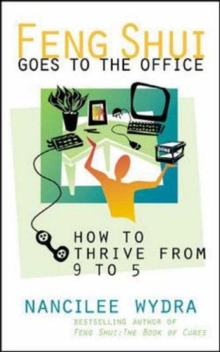 Feng Shui Goes to the Office Nancilee Wydra