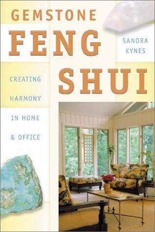 Gemstone Feng Shui  by  Kynes