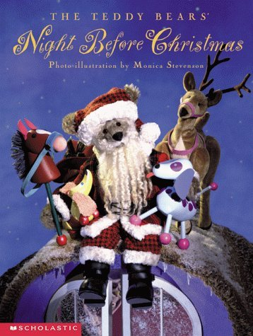 The Teddy Bears Night Before Christmas  by  Clement C. Moore