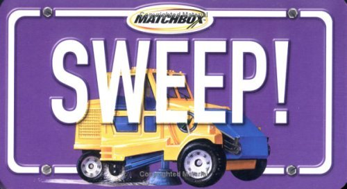 Sweep! [With Matchbox Streetsweeper] Beth Sycamore
