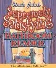 Uncle Johns Supremely Satisfying Bathroom Reader Bathroom Readers Institute