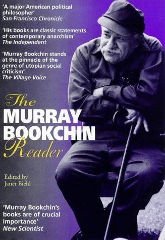 The Murray Bookchin Reader Murray Bookchin