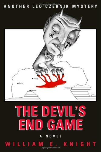 The Devils End Game  by  William E. Knight