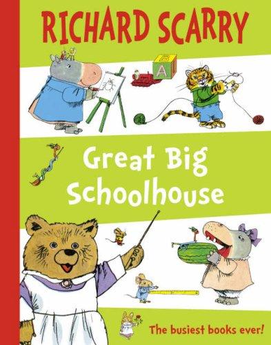Great Big Schoolhouse Richard Scarry