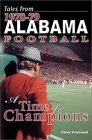 Tales from 1978-79 Alabama Football: A Time of Champions  by  Steven Townsend