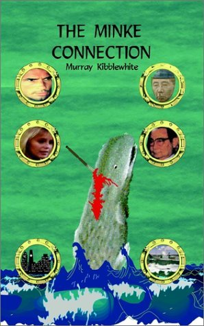 The Minke Connection  by  Murray Kibblewhite