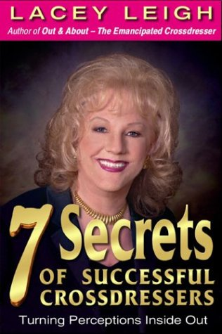 7 Secrets Of Successful Crossdressers  by  Lacey Leigh