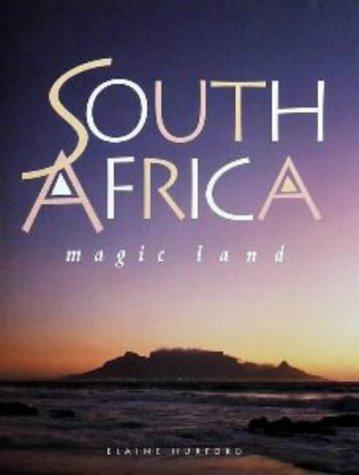South Africa - Magic Land  by  Elaine Hurford