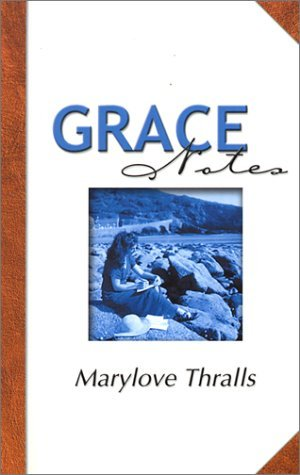 Grace Notes Marylove Thralls