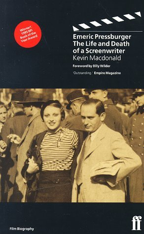 Emeric Pressburger: The Life and Death of a Screenwriter  by  Kevin Macdonald
