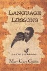 Language Lessons: For When Your Mom Dies Mary Clare Griffin