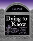 Dying to Know Lila Perl