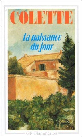 La Naissance du jour  by  Colette