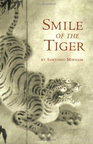 Smile Of The Tiger Sakyong Mipham