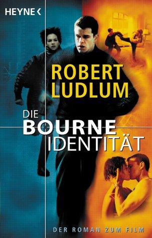 Die Bourne Identitat  by  Robert Ludlum