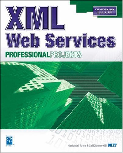 XML Web Services Professional Projects  by  Geetanjali Arora