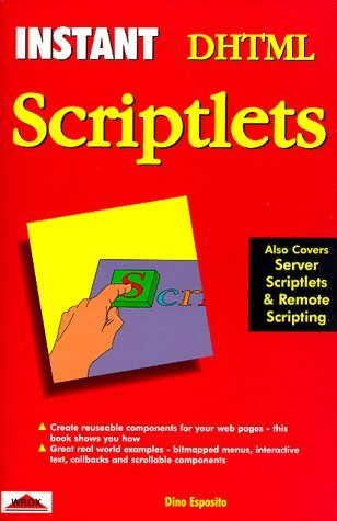 Instant Scriptlets  by  Dino Esposito