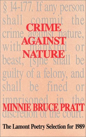 Crime Against Nature: Poetry  by  Minnie Bruce Pratt
