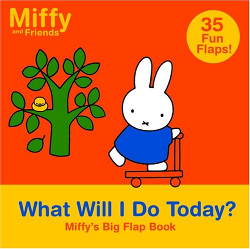 What Will I Do Today? Dick Bruna