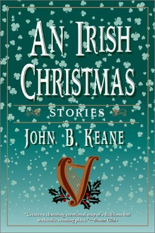 An Irish Christmas: Stories John Brendan Keane