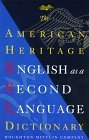 American Heritage English As a Second Language Dictionary  by  American Heritage Dictionary
