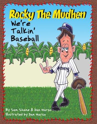Rocky the Mudhen: Were Talkin Baseball  by  Sam Shane