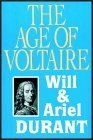 The Age Of Voltaire, Part 1 Of 2  by  Will Durant